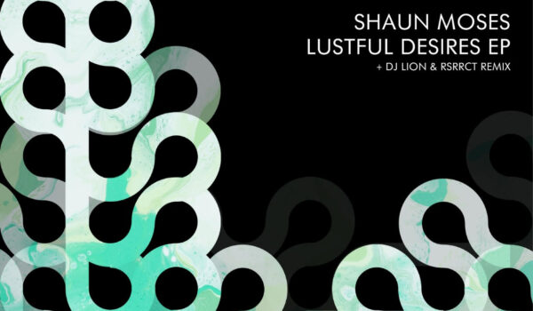 Shaun Moses – Lustful Desires EP Review